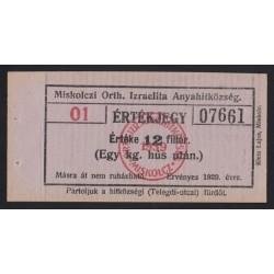Miskolc Orthodox Izraelita Hitközség 1kg hús - 12 FILLÉR