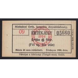 6 fillér 1936 - Miskolc Orth. Izraelita Anyahitközség 1/2 kg hús