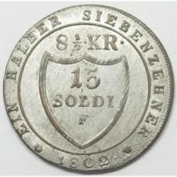 Franz II. 15 soldi / 8 1/2 kreuzer 1802 F